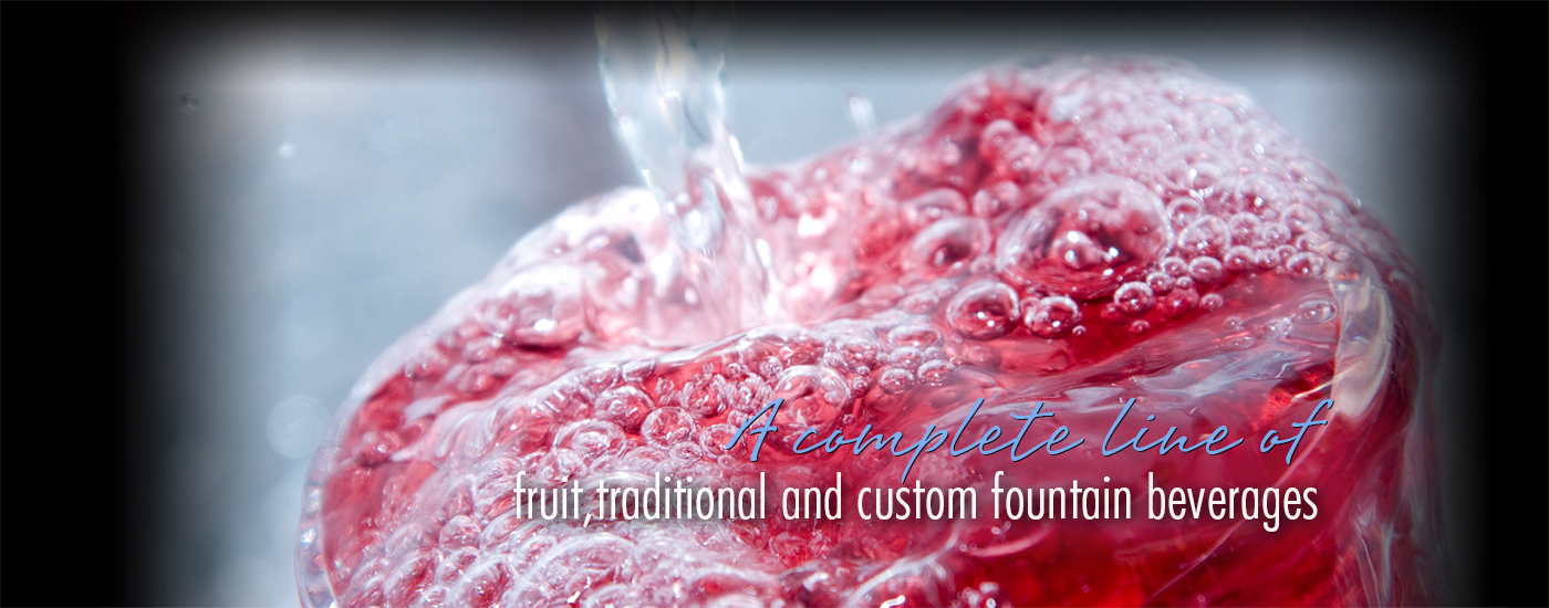 A complete line of fruit, traditional and custom flavors.